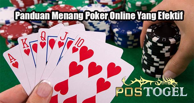 Panduan Menang Poker Online Yang Efektif